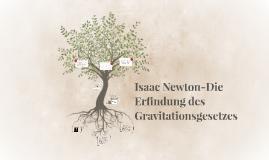 isaac newton die erfindung des gravitationsgesetzes by lena otto on prezi - Isaac Newton Lebenslauf