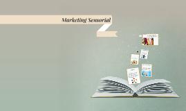 Marketing Sensorial