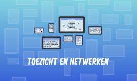 Toezicht en Netwerken