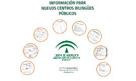 Copy of REUNIÓN INFORMATIVA PARA NUEVOS CENTROS BILINGÜES PÚBLICOS