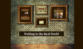 Copy of Writing in the Real World