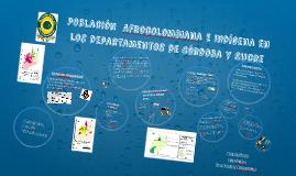 Poblacion  Afrocolombiana e indigena en los departamentos de