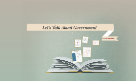 Let's Talk About Government