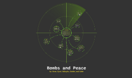Bombs and Peace