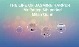 Copy of THE LIFE OF JASMINE HARPER