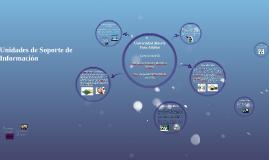 Unidades de Soporte de Información-PREZI