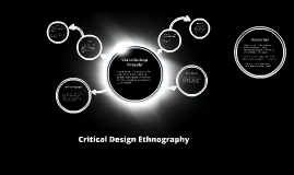 Critical Design Ethnography