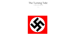 The Tides Turn
