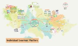 Individual Learner Factors