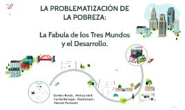 Copy of LA PROBLEMATIZACION DE LA POBREZA: