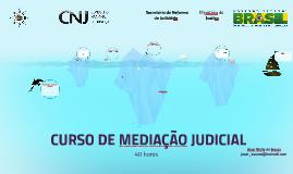 CURSO DE MEDIAÇÃO JUDICIAL - versão 2015 2.0