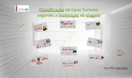 Copy of Classificações de Turismo segundo a motivação da viagem