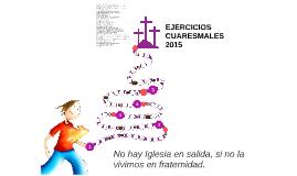 EJERCICIOS CUAREMALES 2015