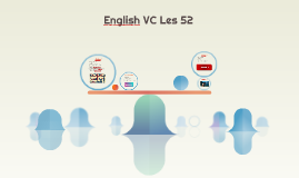 English VC Les 52