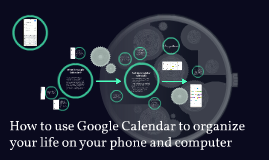 How to use Google Calendar to organize your life on your pho
