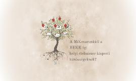 Copy of A MiKosarunktól a HEKK-ig: helyi élelmiszer kispesti közösségeknek