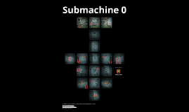 Map of Submachine 0