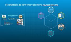 Copia de Generalidades de hormonas y el sistema neuroendrocrino