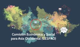 Copy of Comisión Económica y Social para Asia Occidental (CESPAO)