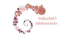 Puberta Y Adolescencia