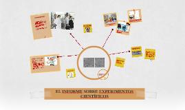 Copy of EL INFORME SOBRE EXPERIMENTOS CIENTÍFICOS