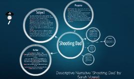 Copy of Shooting Dad