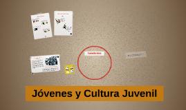 Jóvenes y Cultura Juvenil