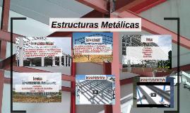 Copy of Estructuras Metálicas