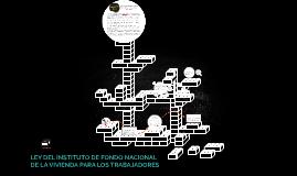 LEY DEL INSTITUTO DE FONDO NACIONAL DE LA VIVIENDA PARA LOS