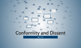 Conformity and Dissent