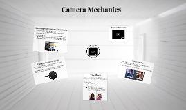 Camera Mechanics