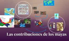 Las contribuciones de los mayas