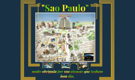 """Sao Paulo"""
