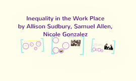 Inequality in the Work Place