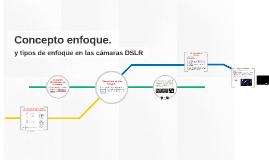 5. Tipos de enfoque en las cámaras DSLR