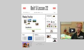Unit 5 Lesson 22