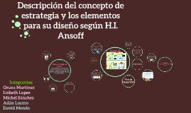 Copy of Descripción del concepto de estrategia y los elementos para