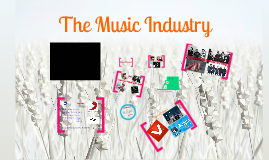 Copy of The Music Industry