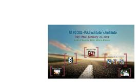 Copy of UF PD 201- PLC Facilitator's Institute