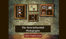 The Most Influential Photographs