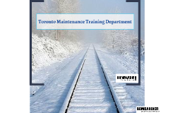 Toronto Maintenance Training Department - Bombardier Transportation
