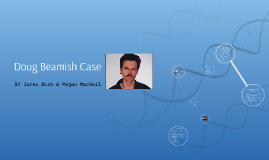 Copy of Doug Beamish Case