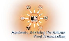 Copy of Copy of Academic Advising Co-Culture Final Presentation