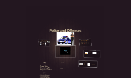 Police and Offenses