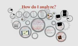 How do I analyze?