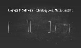 Changes In Software Technology Jobs, Massachusetts