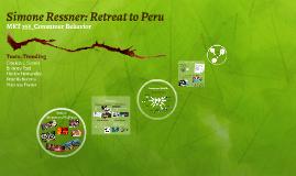 Simone Ressner: Retreat to Peru