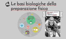 Le basi biologiche della preparazione fisica