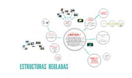 Copy of ESTRUCTURAS  REGLADAS