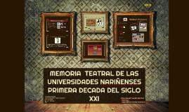 MEMORIA  TEATRAL DE LAS UNIVERSIDADES NARIÑENSES PRIMERA DEC